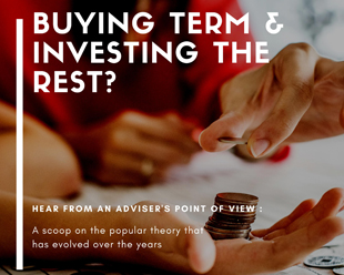 Buying term and investing the rest from an adviser's point of view